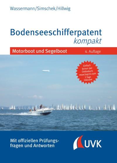 Bodenseeschifferpatent kompakt Motorboot und Segelboot
