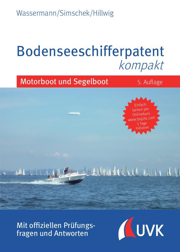 Bodenseeschifferpatent kompakt Motorboot und Segelboot 5. Auflage